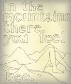 free in the mountains, from 'I am away for a little while'